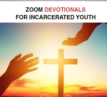 Zoom Devotionals for Incarcerated Youth
