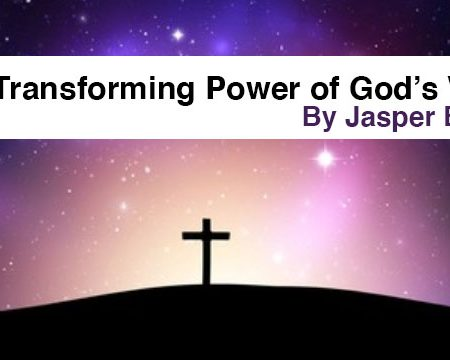 The Transforming Power of God's Word